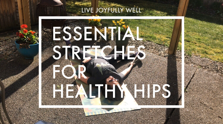 Essential stretches for healthy hips
